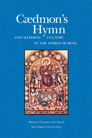 Cædmon's Hymn and Material Culture in the World of Bede