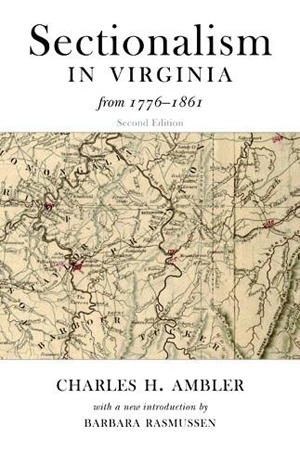 Sectionalism in Virginia from 1776 to 1861