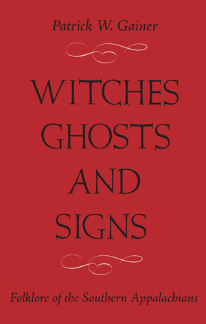 Witches, Ghosts, and Signs
