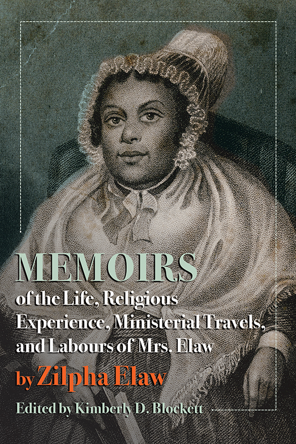 Memoirs of the Life, Religious Experience, Ministerial Travels, and Labours of Mrs. Elaw cover, woodblock image of Mrs. Elaw